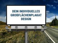Dein individuelles Grossflächenplakat Design bestellen