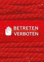 Betreten verboten Werbeaufkleber | Plakat erstellen