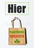 Hier Plastikfrei einkaufen Plakat | Poster kaufen