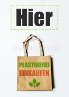 Hier Plastikfrei einkaufen Plakat   Poster kaufen