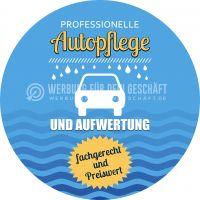 Rund | Professionelle Autopflege Poster | Werbeschild Autopflege | Rundformat
