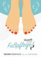 Genieße unsere Fußpflege Werbeschild | Poster für Werbeaufsteller