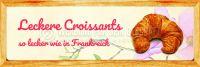 3:1   Leckere Croissants Poster   So lecker wie in Frankreich   3 zu 1 Format