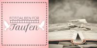 2:1 | Fotoalben für die Taufe Werbeposter | Plakat auch in DIN A 1 | 2 zu 1 Format