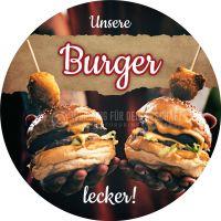 Rund | Unsere Burger - lecker Werbebanner | Plakat auch in DIN A 0 | Rundformat