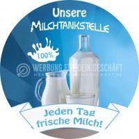 Rund | Unsere Milchtankstelle Poster | Jeden Tag frische Milch! | Rundformat