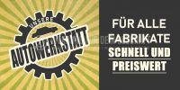 2:1 | Unsere Autowerkstatt Plakat | Werbeschild für Autowerkstatt | 2 zu 1 Format