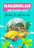 Familienurlaub buchen Poster | Werbeschild für Reisebüros