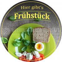 Rund | Hier gibts Frühstück Plakat | Werbeschild für Bäckerei | Rundformat