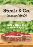 Steak und Co. Immer frisch Poster | Werbetafel für Fleischerei