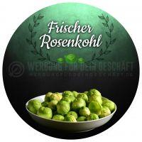 Rund | Frischer Rosenkohl Poster | Werbetafel Rosenkohl | Rundformat
