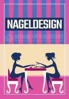Nageldesign Poster | Werbe- Poster für Nagelstudio